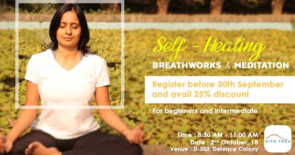 Self- Healing with Breathworks & Meditation