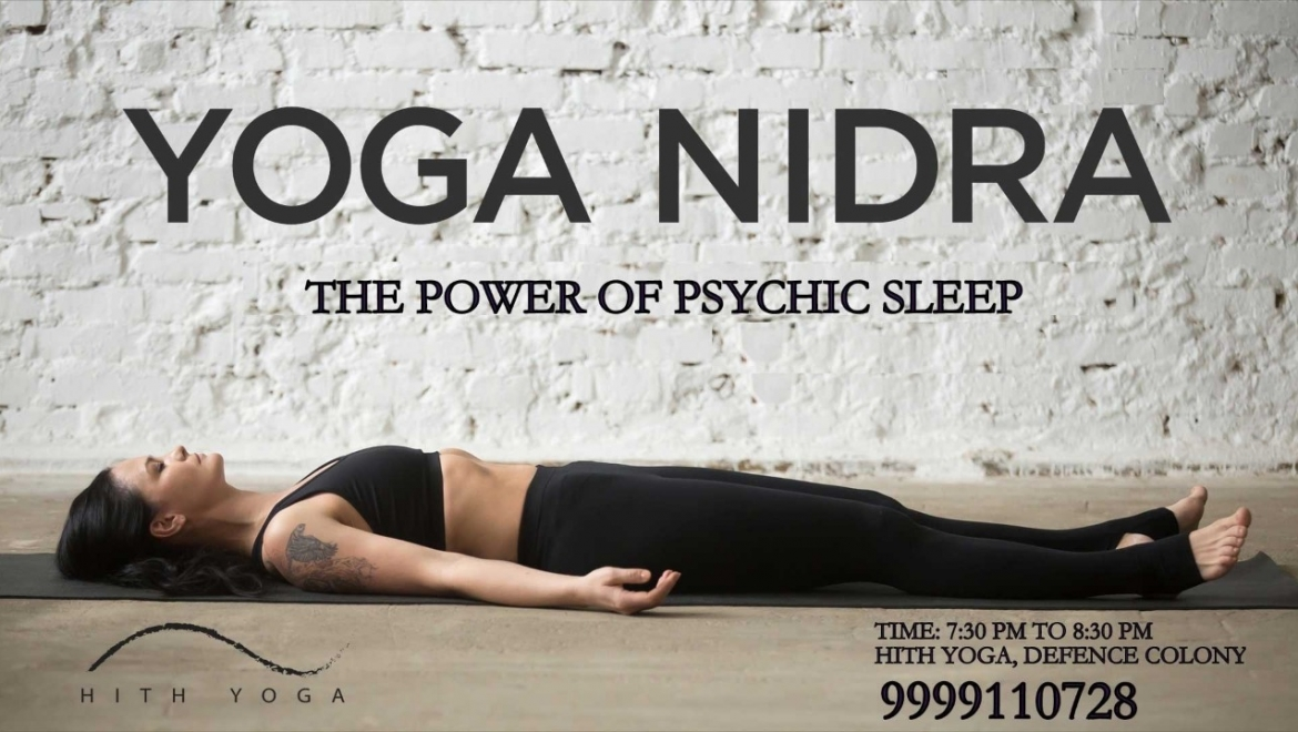 Yoga Nidra – The power of psychic sleep