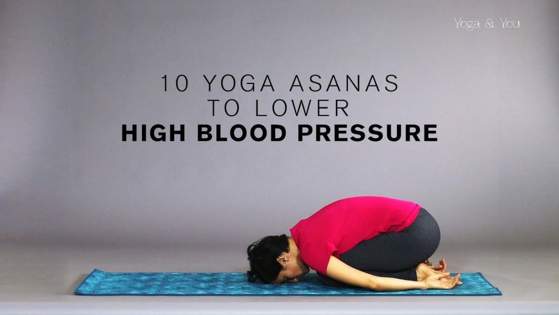 10 Yoga poses for managing Hypertension
