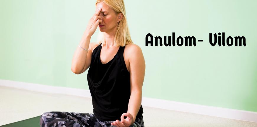Anulom Vilom: A Yoga technique for Balance