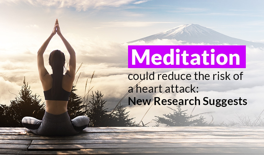 Meditation Could Reduce the Risk of a Heart Attack: New Research Suggests