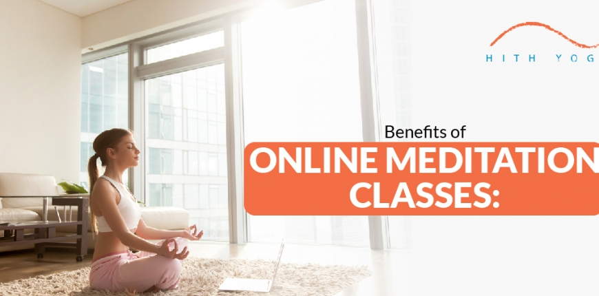 Benefits of Online Meditation Classes
